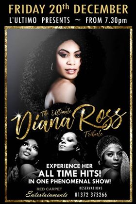 20th Dec – Diana Ross Tribute